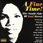 A Fine Time!: The Southside of Soul Street by Various Artists (CD, Nov-2006, Sundazed)