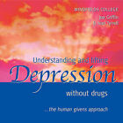 Understanding and Lifting Depression without Drugs: The Human Givens Approach by Ivan Tyrrell, Joe Griffin (CD-Audio, 2005)