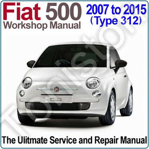 fiat 500 type 312 2007 to 2015 workshop service and. Black Bedroom Furniture Sets. Home Design Ideas