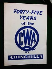 Forty-Five Years of the CWA in Chinchilla. 1967.