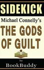Book Sidekick: The Gods of Guilt (Lincoln Lawyer) by Bookbuddy (Paperback / softback, 2014)