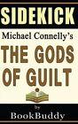 Book Sidekick: The Gods of Guilt (Lincoln Lawyer) by Bookbuddy (Paperback / softback, 2014)