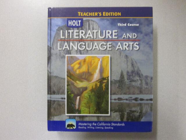 Holt 3rd Course Literature And Language Arts California Teacher S Edition 2008