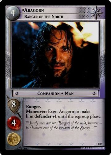 LoTR TCG FoTR Fellowship Of The Ring Aragorn Ranger of the North 1R89