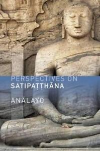 Perspectives-on-Satipatthana-by-Analayo-Paperback-Book-9781909314030-NEW