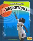 A Girl's Guide to Basketball by Allyson Valentine Schrier (Hardback)