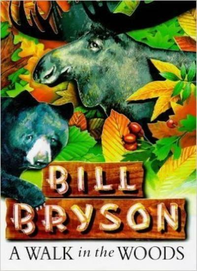 A Walk in the Woods By Bill Bryson. 9780385600507
