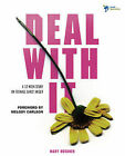 Deal with it: A 12 Week Study on Teenage Girls' Anger by Mary Huebner (Paperback, 2009)