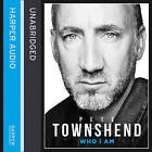 Pete Townshend: Who I am by Pete Townshend (CD-Audio, 2012)
