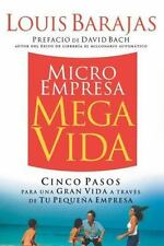 Microempresa, Megavida: Cinco pasos para una gran vida a través de tu -ExLibrary