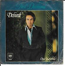 """45 TOURS / 7"""" SINGLE--NEIL DIAMOND--DESIREE / ONCE IN A WHILE--1977"""