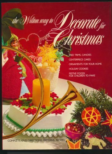 Wilton Wares way to Decorate for Christmas Craft Book Recipes Cookbook Ornaments