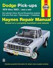 Dodge Pick-ups (74-93) Automotive Repair Manual by David Hayden, J. H. Haynes, Jay Storer (Paperback, 1988)