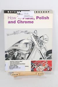 How-To-Plate-Polish-amp-Chrome-Motorbooks-Workshop-Book-Manual-Restoration-Nice