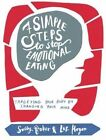 Seven Simple Steps to Stop Emotional Eating: Targeting Your Body by Changing Your Mind by Sally Baker, Liz Hogon (Paperback, 2015)