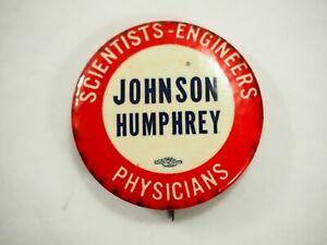 Scientist-Engineers-Physicians-Johnson-Humphrey-Politico-Campaign-Boton-Pin