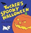 Tucker's Spooky Halloween by Leslie McGuirk (Board book, 2007)