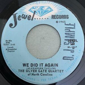 The Silver Gate Quartet-We Did It Again-RARE MINT DJ Promo Gospel Soul 45