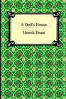 A Doll's House by Henrik Ibsen (Paperback, 2005)