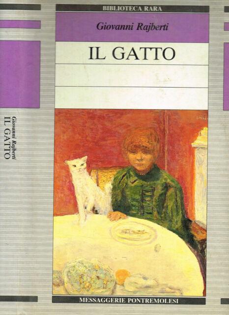 IL GATTO. CENNI FISIOLOGICO MORALI. 1989. .