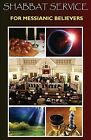 Shabbat Service for Messianic Believers by Margaret McKee Huey (Paperback / softback, 2015)