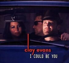 I Could Be You [Digipak] by Clay Evans (Rock) (CD)