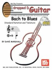 Mel Bay Dropped D Guitar: Bach to Blues--A Player's Guide and Solos for the Aco