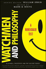 Watchmen and Philosophy: A Rorschach Test (The Blackwell Philosophy-ExLibrary
