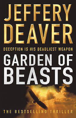 Garden of Beasts by Deaver, Jeffery, Good Book (Hardcover) FREE & Fast Delivery!
