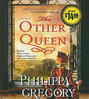 The Other Queen by Philippa Gregory (CD-Audio, 2010)