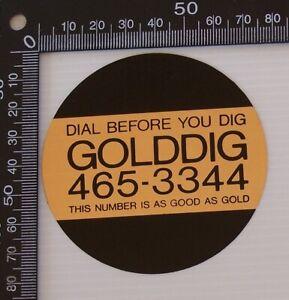 VINTAGE-DIAL-BEFORE-YOU-DIG-GOLDDIG-AUSTRALIA-ADVERTISING-PROMO-VINYL-STICKER