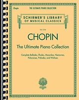 Chopin: The Ultimate Piano Collection: Schirmer`s Library Of Musical Classics Vo on Sale