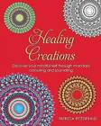 Healing Creations: Discover Your Mindful Self Through Mandala Colouring and Journaling: 2016 by Patricia Fitzgerald (Hardback, 2016)