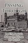 Passing Through by Mindie Pink, Randi M Janeksela, Rebecca J McKenna (Paperback / softback, 2011)