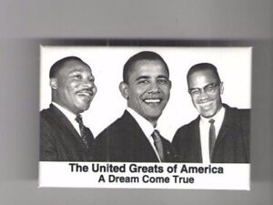 OBAMA-pin-MALCOLM-X-Dr-KING-United-GREATS-of-America-2008-pinback-CIVIL-RIGHTS