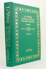 LA VERNE STORY OF THE PEOPLE WHO MADE A DIFFERENCE HISTORY CALIFORNIA VTG PHOTO