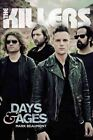 The Killers: Days & Ages by Mark Beaumont (Paperback, 2014)