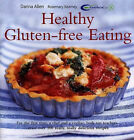 Healthy Gluten-free Eating: The Ultimate Wheat-free Recipe Book by Darina Allen, Rosemary Kearney (Paperback, 2004)