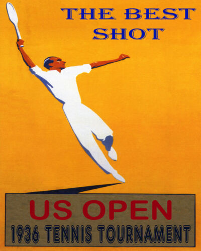 POSTER US OPEN 1936 TENNIS TOURNAMENT THE BEST SHOT SPORT VINTAGE REPRO FREE S//H