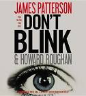 Don't Blink by James Patterson (CD-Audio, 2011)
