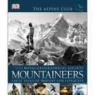Mountaineers by Royal Geographical Society, Alpine Club (Paperback, 2015)