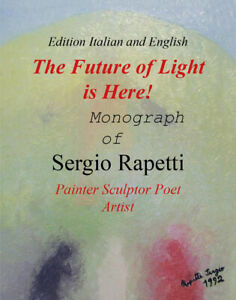 The-Future-of-Light-is-Here-di-Sergio-Rapetti-2018-Youcanprint-ER