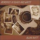 Memories in Black and White by Allan Butt (CD, 2006, Allan Butt)