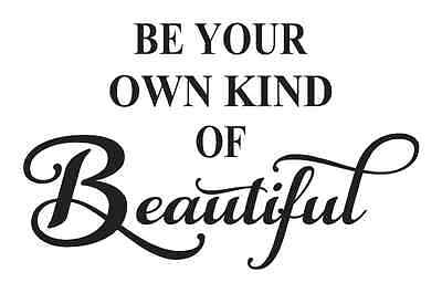 Inspirational STENCIL**Be your own kind of Beautiful**for Signs Crafts Scrapbook