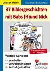 37 Bildergeschichten mit Babs (H)und Nick von Gerlinde Maier und Heinz Wildi (2009, Taschenbuch)