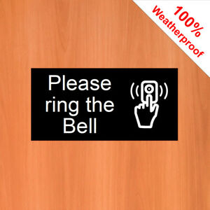 "Please ring Bell 9544 Waterproof solvent resist 3/""x6/"" Bell and door signs"