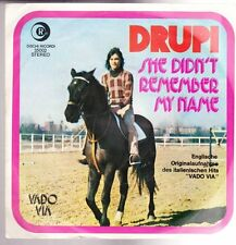 "7"" Drupi Vado Via / She Didn`t Remember My Name 70`s Dischi Decordi"