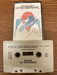 Eagles - On the Border (1974, Cassette) Vintage tape