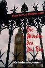 Die Mörder des Dr. Big von Hartmut Rissmann (2013, Taschenbuch)
