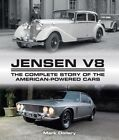 Jensen: The Complete Story of the American-Powered Cars: v.8 by Mark Dollery (Hardback, 2016)